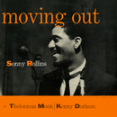 Moving Out (feat. Kenny Dorham, Thelonious Monk)/ソニー・ロリンズ