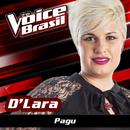 Pagu (The Voice Brasil 2016)/D'Lara