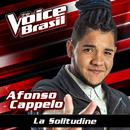 La Solitudine (The Voice Brasil 2016)/Afonso Cappelo