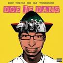 Doe Je Dans (feat. Yung Felix, Jozo, Adje, YOUNGBAEKANSIE)/Bizzey