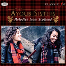 Melodies From Scotland/The Ayoub Sisters, Paul Campbell, Royal Scottish National Orchestra