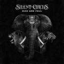 Rise And Fall/Silent Circus