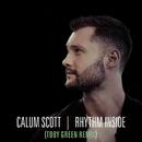 Rhythm Inside (Toby Green Remix)/Calum Scott
