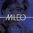 Echo/Mileo