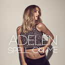 Spell On Me/Adelén