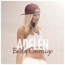 Baila Conmigo/Adelén