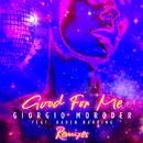 Good For Me (Remixes) (feat. Karen Harding)/Giorgio Moroder