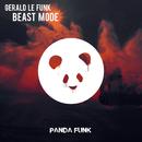 Beast Mode/Gerald Le Funk