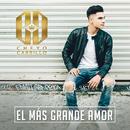 El Más Grande Amor/Cheyo Carrillo