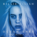 Ocean Eyes (The Remixes)/Billie Eilish