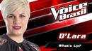 What's Up (The Voice Brasil 2016 / Audio)/D'Lara