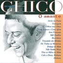 Chico 50 Anos - O Amante/Chico Buarque