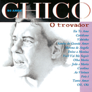 Chico 50 Anos - O Trovador/Chico Buarque