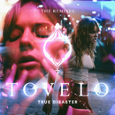 True Disaster (The Remixes)/Tove Lo