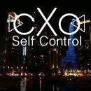 Self Control/cXo