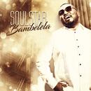 Bambelela (feat. Da Capo)/Soulstar