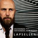 Lapselleni (Hyväntekeväisyysversio) (feat. Heini Ikonen)/Vesterinen Yhtyeineen
