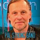 Stark och gullig/Pål Strong Band