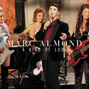 A Kind Of Love/Marc Almond
