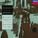 Dvorák: Symphony No. 6 / Janácek: Taras Bulba/Christoph von Dohnányi, The Cleveland Orchestra