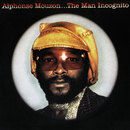 The Man Incognito/Alphonse Mouzon