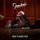 Mer än bara rap/Samboii