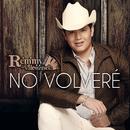 No Volveré/Remmy Valenzuela