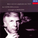 Bruckner: Symphonies Nos. 3 & 8/Christoph von Dohnányi, The Cleveland Orchestra