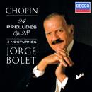 Chopin: 24 Preludes; Nocturnes/Jorge Bolet