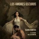 Los Amores Oscuros/Clara Montes