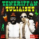 Teneriffan Tuliaiset (feat. Lika-Aki)/Heikki Kuula