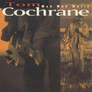 Mad Mad World (Deluxe)/Tom Cochrane