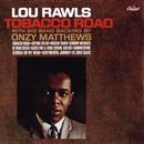 Tobacco Road/Lou Rawls