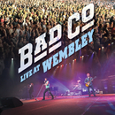 Live At Wembley/Bad Company