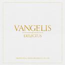 Vangelis: Delectus (Remastered)/Vangelis