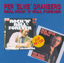 Real Rock 'n' Roll Forever/Per 'Elvis' Granberg