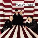 10/Wet Wet Wet