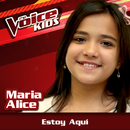 Estoy Aquí (Ao Vivo / The Voice Brasil Kids 2017)/Maria Alice