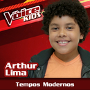 Tempos Modernos (Ao Vivo / The Voice Brasil Kids 2017)/Arthur Lima