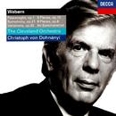 Webern: Orchestral Works/Christoph von Dohnányi, The Cleveland Orchestra