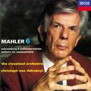 Mahler: Symphony No. 6 / Schoenberg: 5 Orchesterstücke / Webern: Im Sommerwind/Christoph von Dohnányi, The Cleveland Orchestra