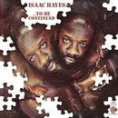...To Be Continued/Isaac Hayes