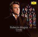 Credo - Airs sacrés/Roberto Alagna, London Symphony Orchestra, Robin Smith, Orchestre du Capitole de Toulouse, Michel Plasson
