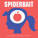 B-Sides Collection/Spiderbait