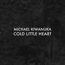 Cold Little Heart (Radio Edit)/Michael Kiwanuka