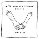 In The Arms Of A Stranger (Grey Remix)/Mike Posner