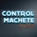 Singles/Control Machete
