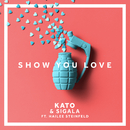Show You Love (feat. Hailee Steinfeld)/KATO, Sigala