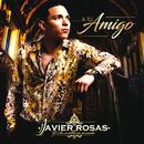 A Tu Amigo/Javier Rosas Y Su Artillería Pesada