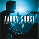 My Savior My God (Live)/Aaron Shust
